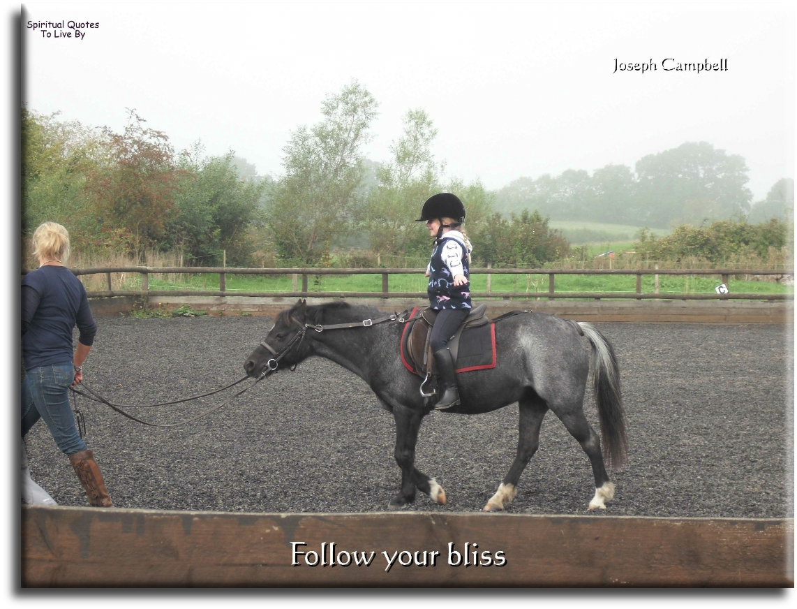 Follow your bliss - Joseph Campbell - Spiritual Quotes To Live By