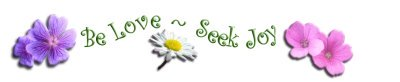 Be Love, Seek Joy - Spiritual Quotes To Live By