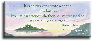 'It is as easy to create a castle as a button' quote from Abraham-Hicks on seascape by Sandra Reeves