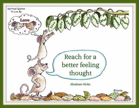 'Reach for a better feeling thought' quote from Abraham-Hicks on illustration by Sandra Reeves
