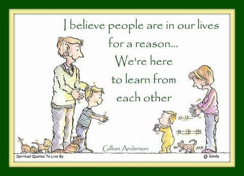 People in our lives - by Sandra Reeves - Spiritual Quotes To Live By