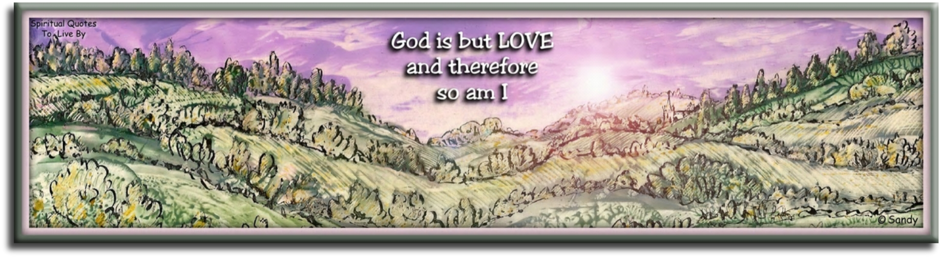 A Course In Miracles quote: God is but love, and therefore so am I.  - encaustic artwork Sandra Reeves - Spiritual Quotes To Live By