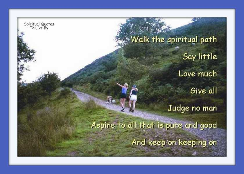 Walk The Spiritual Path Quote On Photo