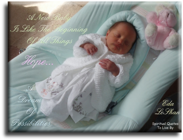 A new baby - Spiritual Quotes To Live By