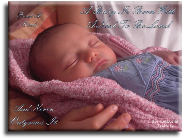 A baby is born - Spiritual Quotes To Live By