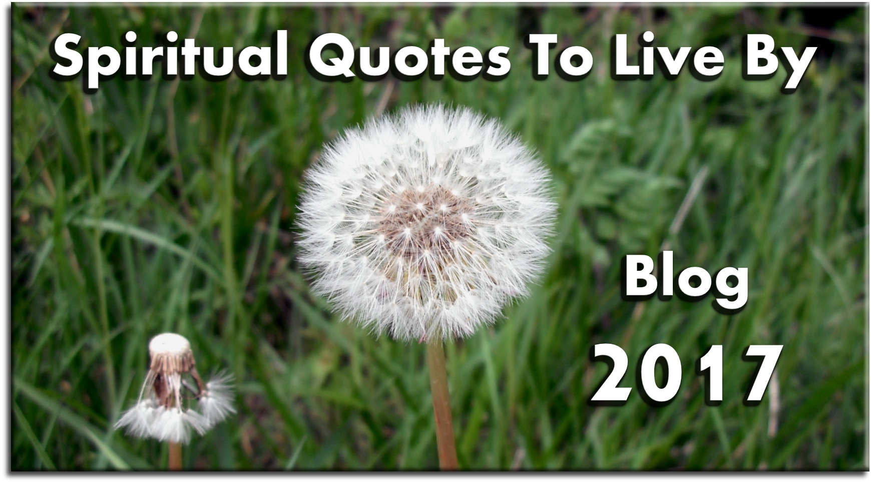 Spiritual Quotes To Live By - Blog 2017