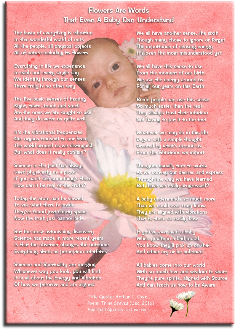 Flowers are words that even a baby can understand - Quote Arthur Coxe - Inspiational poem by Trina Graves of Spiritual Quotes To Live By