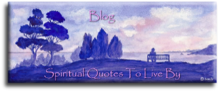 Blog - Spiritual Quotes To Live By