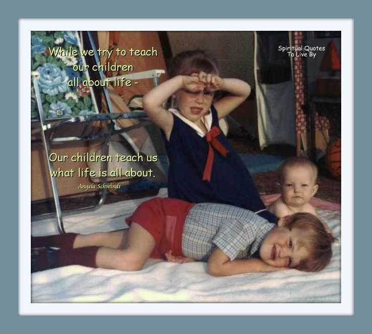 While we try to teach our children quote on photo of children