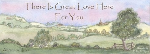 There is great love here for you - Abraham-Hicks quote on watercolou by Sandra Reeves