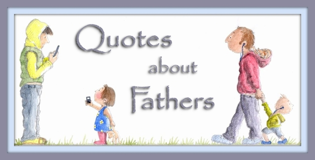 inspirational quotes being a dad quotesgram