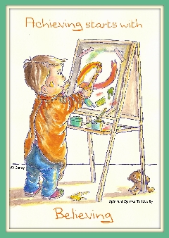 Achieving starts with believing - toddler painting by Sandra Reeves